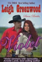 Violet ebook by Leigh Greenwood