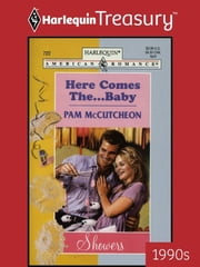 Here Comes the...Baby ebook by Pam McCutcheon
