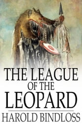 The League of the Leopard ebook by Harold Bindloss