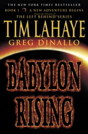 Babylon Rising ebook by Tim LaHaye,Greg Dinallo