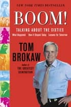 Boom! ebook by Tom Brokaw