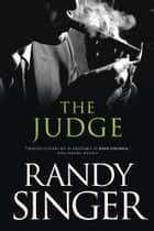 The Judge ebook by Randy Singer