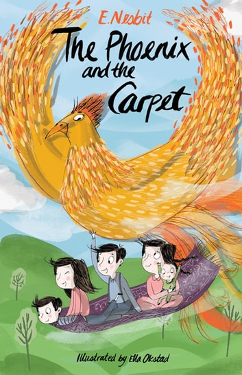 The Phoenix and The Carpet ebook by E. Nesbit