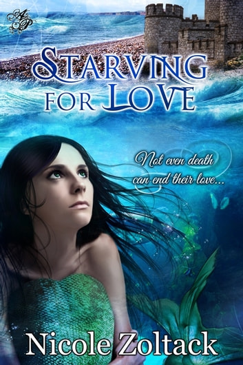 Starving for Love ebook by Nicole Zoltack