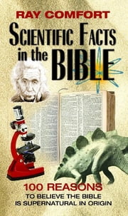 Scientific Facts in the Bible ebook by ReadHowYouWant