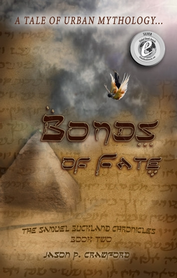 Bonds of Fate: A Tale of Urban Mythology ebook by Jason P. Crawford