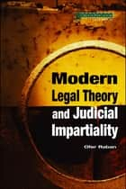 Modern Legal Theory & Judicial Impartiality ebook by Ofer Raban