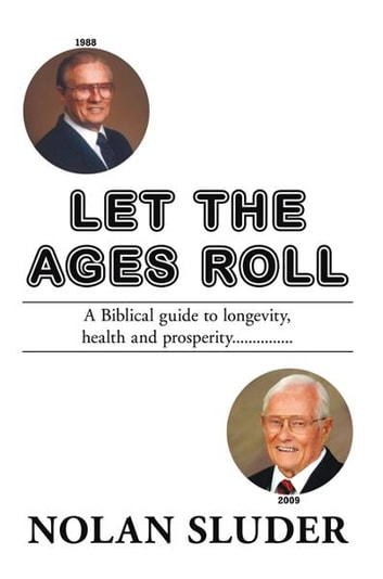 Let the Ages Roll ebook by Nolan Sluder
