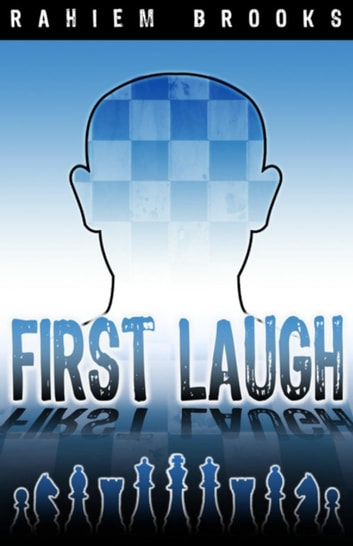 First Laugh - Bezel Brothers, #2 ebook by Rahiem Brooks