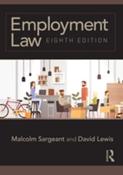 Employment Law - Eighth edition ebook by Malcolm Sargeant, David Lewis