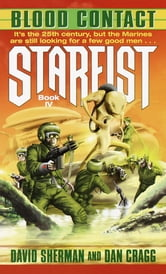 Starfist: Blood Contact ebook by David Sherman,Dan Cragg