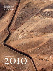 2010 Annual Report ebook by Council on Foreign Relations