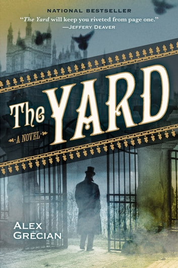 The Yard ebook by Alex Grecian