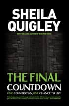 The Final Countdown ebook by Sheila Quigley
