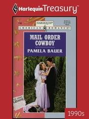 Mail Order Cowboy ebook by Pamela Bauer