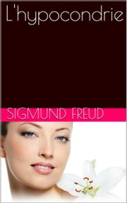 L'hypocondrie ebook by Sigmund Freud