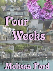 Four Weeks ebook by Ford, Melissa