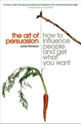 The Art of Persuasion ebook by Juliet Erickson