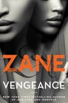 Vengeance ebook by Zane