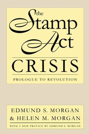 the stamp act crisis essay Identifications: american revolution and stamp act essay  essay about stamp act and seccesion  prior to the stamp act crisis british authority ,rarely.