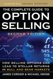 The Complete Guide to Option Selling, Second Edition ebook by James Cordier,Michael Gross