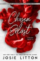 Chosen – Erlöst eBook by Josie Litton