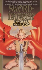 Sword-Dancer ebook by Jennifer Roberson