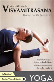 Visvamitrasana - Volume 1 of the Sage Series ebook by Nikki Vilella,Emily Stone