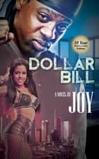 Dollar Bill ebook by Joy