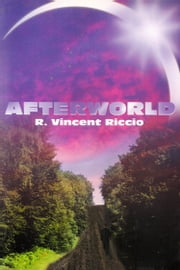 Afterworld ebook by R. Vincent Riccio