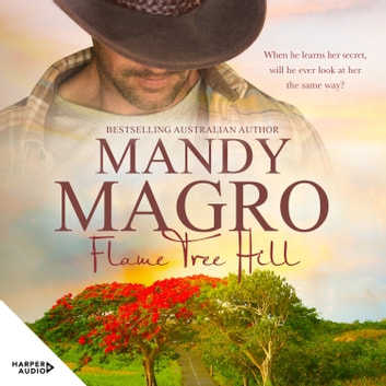 Flame Tree Hill audiobook by Mandy Magro