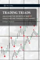 Trading Triads ebook by Felipe Tudela