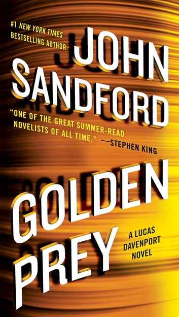 Golden Prey eBook by John Sandford