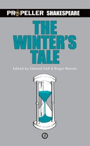 The Winter's Tale (Propeller Shakespeare) ebook by William Shakespeare,Roger Warren,Edward Hall