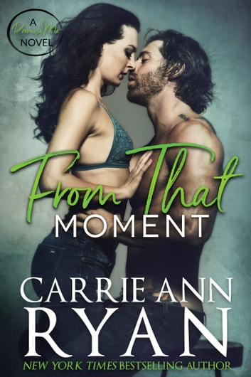 From That Moment ebook by Carrie Ann Ryan