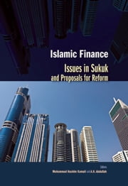 Islamic Finance: Issues in Sukuk and Proposals for Reform ebook by Mohammad Hashim Kamali,A.K. Abdullah