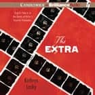 Extra, The audiobook by Kathryn Lasky