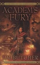 Academ's Fury eBook by Jim Butcher