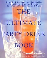 The Ultimate Party Drink Book ebook by Bruce Weinstein