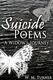 Suicide Poems: A Widow's Journey ebook by Kobo.Web.Store.Products.Fields.ContributorFieldViewModel