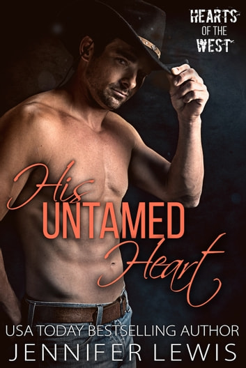 His Untamed Heart - The Cowboy's Christmas Reunion ebook by Jennifer Lewis
