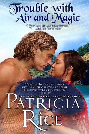 Trouble With Air and Magic ebook by Patricia Rice