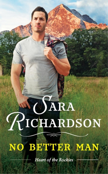No Better Man ebook by Sara Richardson