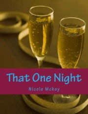 That One Night (Interracial Romance) ebook by Nicole Mckoy