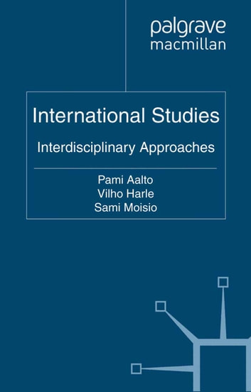 International Studies - Interdisciplinary Approaches ebook by