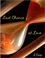 Last Chance At Love ebook by S Coop