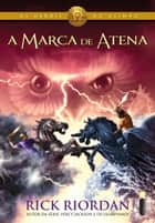 A marca de Atena ebook by Rick Riordan