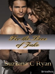 For the Love of Jake ebook by Suzzana C Ryan