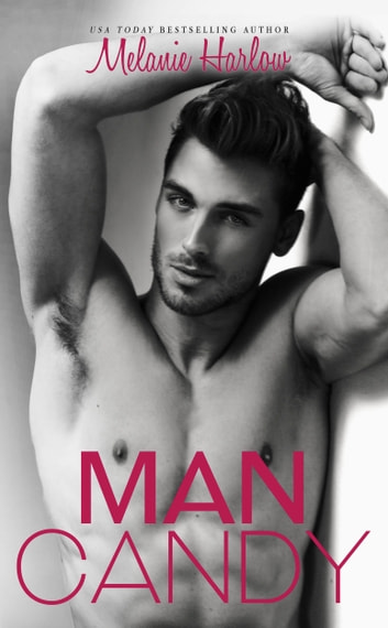 Man Candy ebook by Melanie Harlow