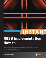 Instant RESS Implementation: How To ebook by Chip Lambert